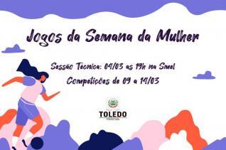 Jogos da Semana da Mulher serão disputados em março